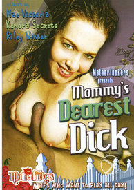 Mommys Dearest Dick